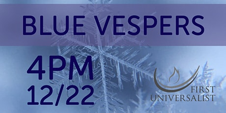 Blue Vespers tickets