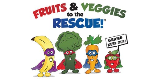 Fruits and Veggies To The Rescue! Class (ages 4-9)