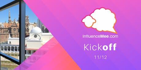 Kickoff InfluenceMee entradas