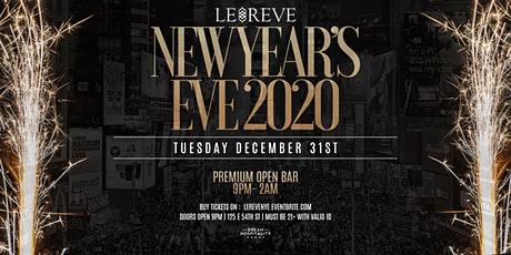 NYE 2020 At Le Reve Tuesday December 31 tickets