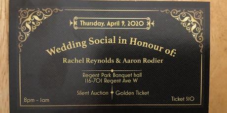 Aaron & Rachel's Wedding Social  tickets