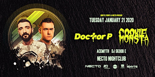 Doctor P & Cookie Monsta at Necto