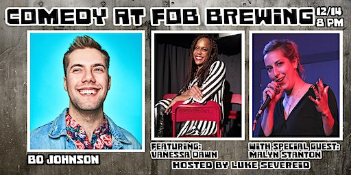 Stand Up Comedy Night at FOB Brewery featuring BO JOHNSON