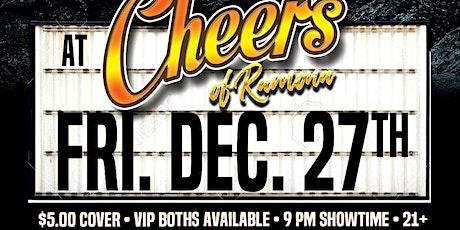 Cheers of Ramona Comedy Night: Fri. Dec. 27th 9:00 pm tickets