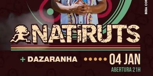 NATIRUTS + DAZARANHA