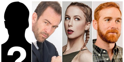 Iliza Shlesinger, Bryan Callen, Andrew Santino and Very Special Guests