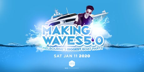 Making Waves 5.0 • Summer Boat Party tickets