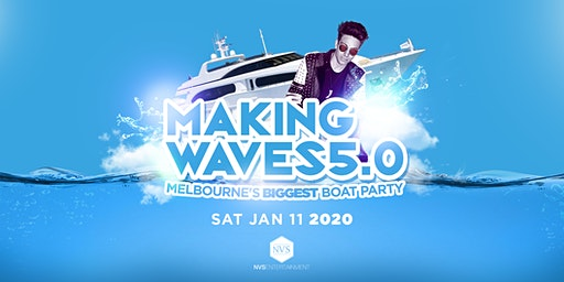 Making Waves 5.0 • Summer Boat Party