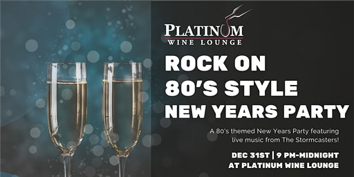 Rock the New Years Party at Platinum Wine Lounge