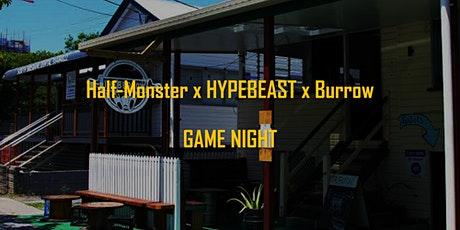 Half-Monster Games x HYPEBEAST x The Burrow Game Night tickets