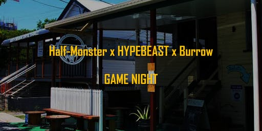 Half-Monster Games x HYPEBEAST x The Burrow Game Night
