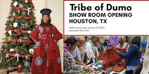 Tribe of Dumo Show Room Soft Launch, Houston TX. Dec 14 & 15