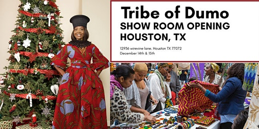 Tribe of Dumo Show Room Soft Launch, Houston TX. Dec 14 & 15