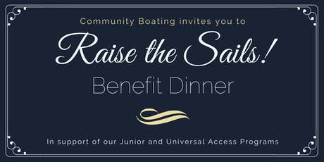 Community Boating's Raise the Sails! Benefit Dinner tickets