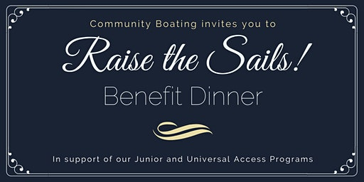 Community Boating's Raise the Sails! Benefit Dinner