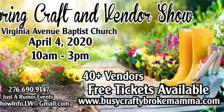 Spring Craft and Vendor Show at Virginia Avenue Baptist Church tickets