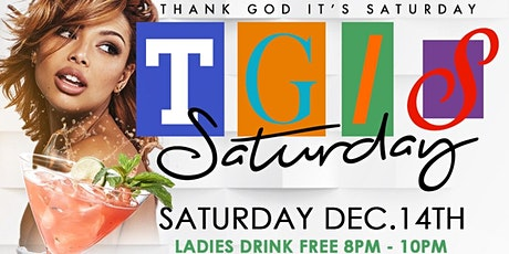 SATURDAY 12/14 The All New TGIS Happy Hour at Crazy Crab LADIES DRINK FREE tickets