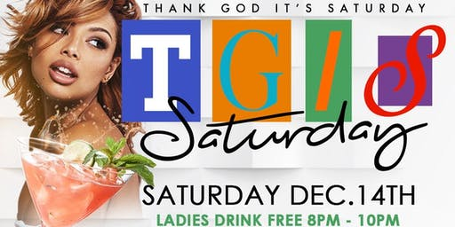 SATURDAY 12/14 The All New TGIS Happy Hour at Crazy Crab LADIES DRINK FREE