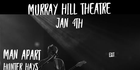Hunter Hays (of Sidecreek) and Man Apart tickets