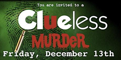 Clara's Murder Mystery 30th tickets