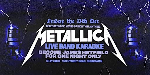 35 Years of Ride The Lightning - Metallica Live Band Karaoke