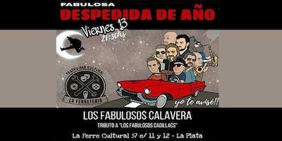 Los Fabulosos Calavera despiden el año en La FERRE !