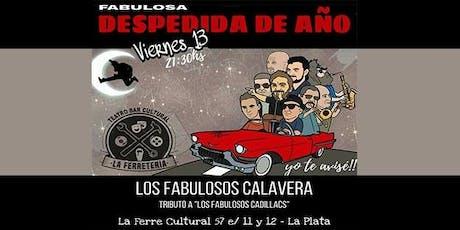 Los Fabulosos Calavera despiden el año en La FERRE ! entradas