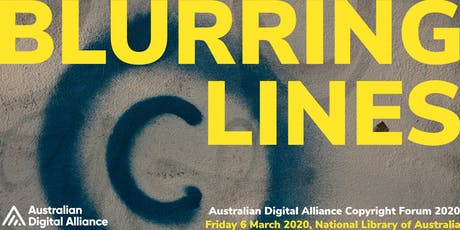 Blurring Lines – Australian Digital Alliance Copyright Forum 2020 tickets