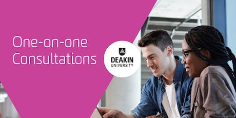 Melbourne Burwood Campus One-on-One Consultations, Deakin University tickets