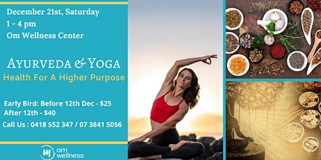 Ayurveda and Yoga – Health for a Higher Purpose tickets