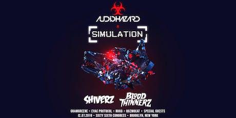 Audiohazard x Simulation w/ Shiverz & BloodThinnerz tickets