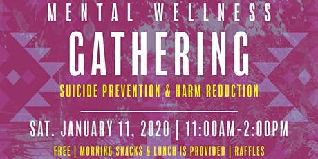 Mental Wellness Gathering- Suicide Prevention & Harm Reduction tickets