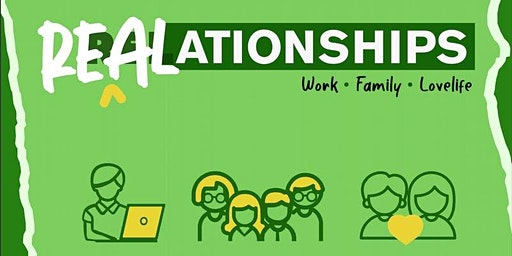 REALationships Seminar (Jan 25, 2020 HALF-DAY Saturday, Makati)
