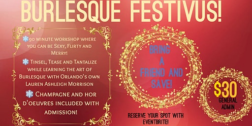 Vaudeville Teaches Presents: Burlesque Festivus
