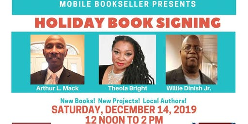 Holiday Book Signing with Theola Bright, Arthur L. Mack & Willie Dinish Jr.