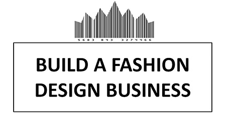 Build and Fashion Business Seminar - BE A MODEL tickets