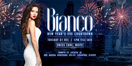 Bianco 2019: New Year's Eve Countdown At Marina Bay tickets