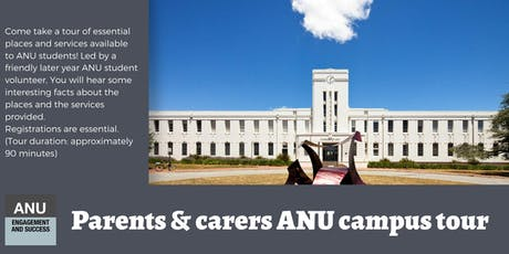 ANU campus tour for parents and carers of new students 2020 tickets
