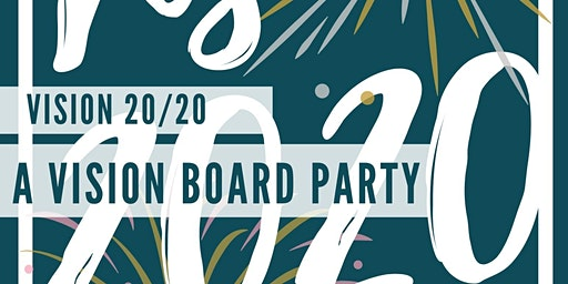 Vision 20/20 - A Vision Board Party