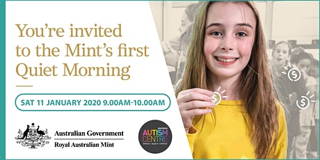 Royal Australian Mint Quiet Morning tickets
