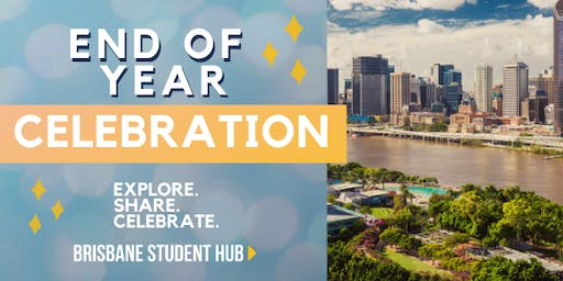 End of Year Celebration @ the Brisbane Student Hub