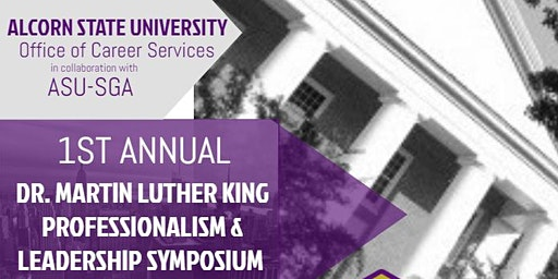1st Annual Dr. Martin Luther King Professionalism and Leadership Syposium