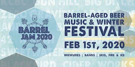 Barrel Jam I - Barrel-Aged Beer, Music & Winter Festival tickets