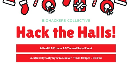 Wellness Social • Hack the Halls  - (Biohacking / Health & Fitness 2.0) tickets