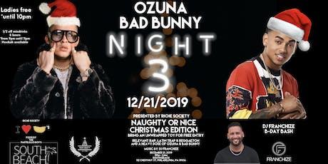 Ozuna• Bad Bunny Night 3! Naughty Or Nice Edition. tickets