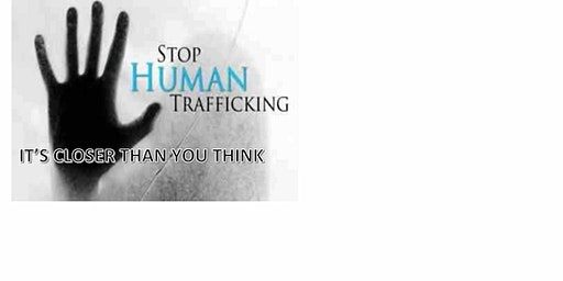 Town Hall Meeting:  Stop Human Trafficking:  It's Closer than  you think