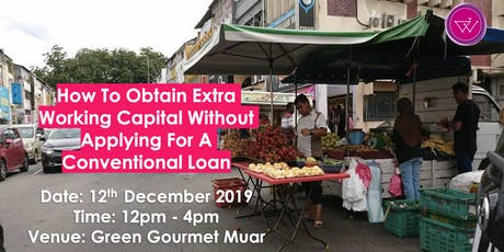 How To Obtain Extra Working Capital Without A Bank Loan tickets