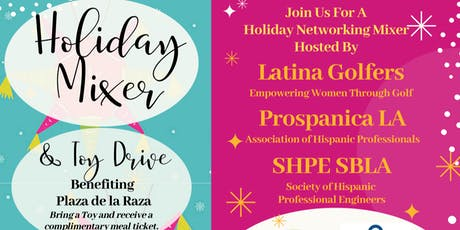 Holiday Mixer: Latina Golfers, Prospanica LA, & SHPE SBLA tickets