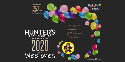 Hunter's NYE 2020 for Wee Ones PARTY !!!