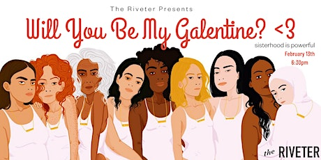 Galentine's Day at The Riveter Austin tickets